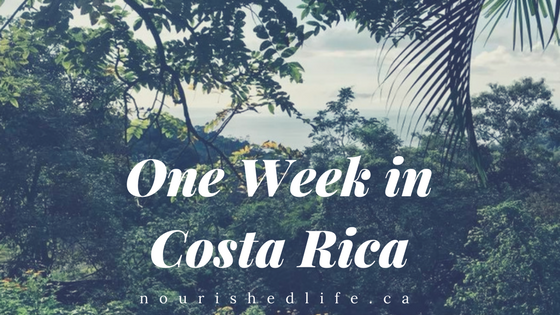 One Week in Costa Rica
